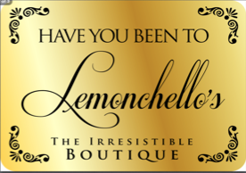 Business of the Year:LEMONCHELLO'S IRRESISTABLE BOUTIQUE